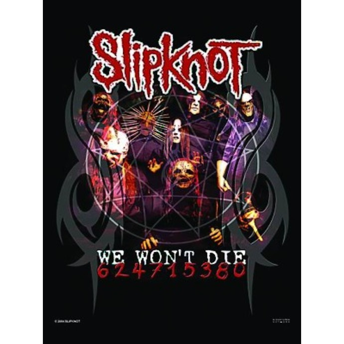 vlajka Slipknot - We won't Die